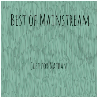 Best of Mainstream