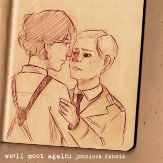 We'll Meet Again - A Vintage Inspired Johnlock Mix