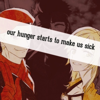our hunger starts to make us sick