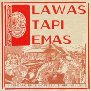 Lawas Tapi Emas: Indonesian Pop Nuggets 1951-1969