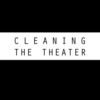 Cleaning the Theater