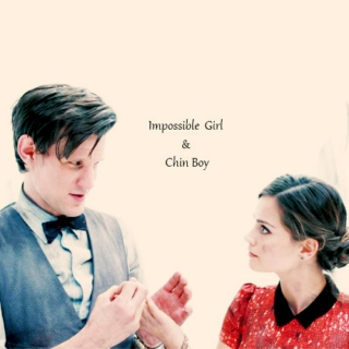 Impossible girl & Chin boy