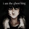 i am the ghost king