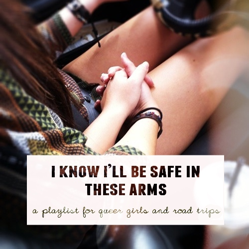 i know i'll be safe in these arms