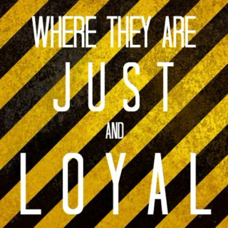 Just and Loyal