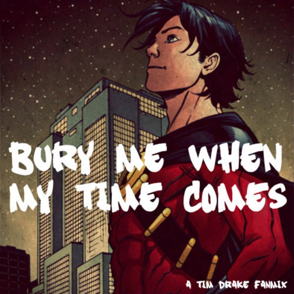 {Bury Me When My Time Comes}