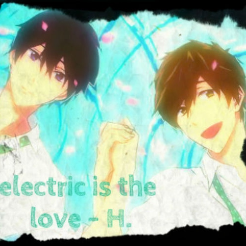 electric is the love (Haru's side)