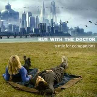 run with the doctor