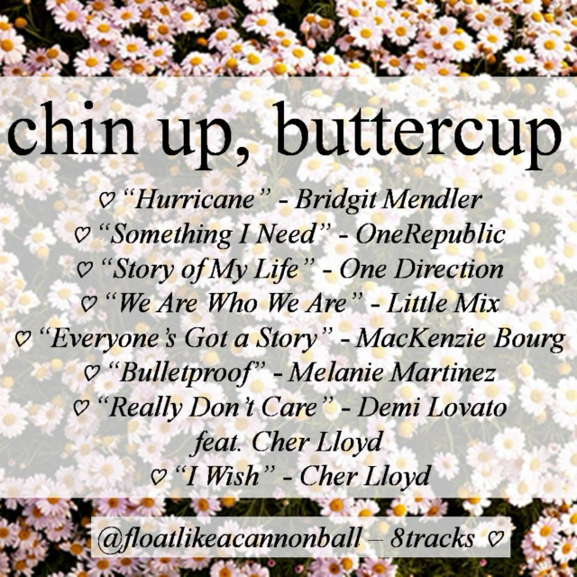 chin up, buttercup ♡