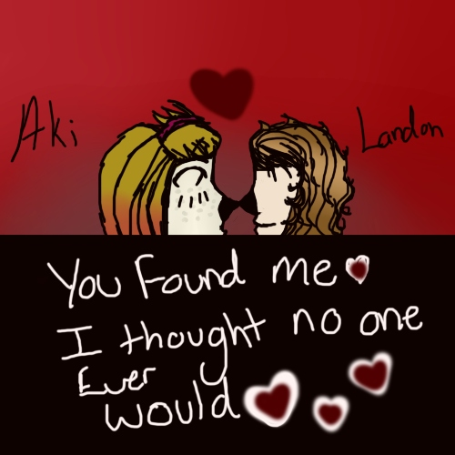 You found me, I thought no one would.