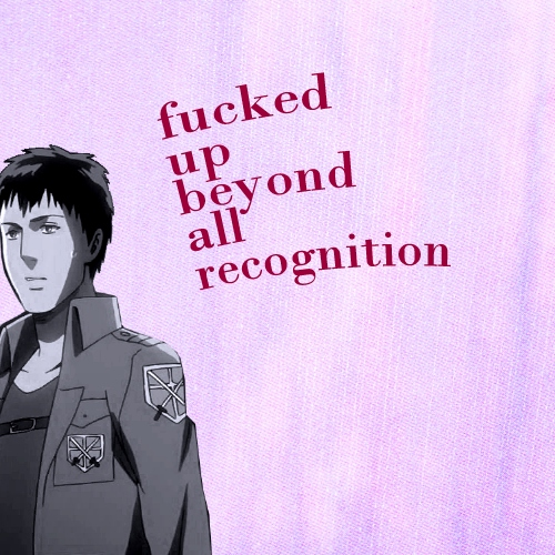 fucked up beyond all recognition