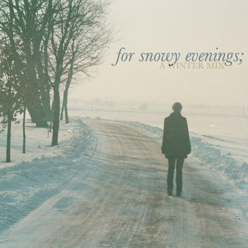 for snowy evenings;