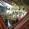 The Sounds of Summer