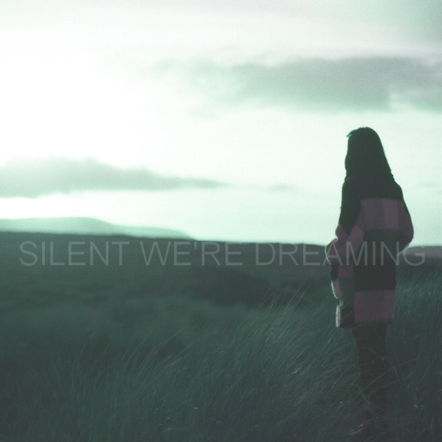 Silent We're Dreaming