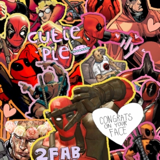Best Day of My Life- Deadpool fanmix