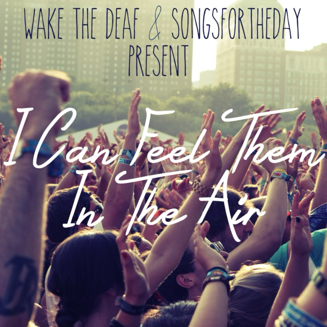 I Can Feel Them In The Air (Songsfortheday side)