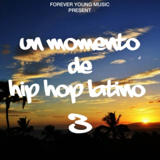 Un momento de hiphop latino 3. (By ForeverYoungMusic)