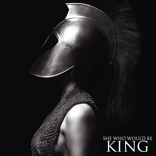 she who would be king