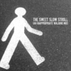 The Sweet Slow Stroll (an Inappropriate Walking Mix)