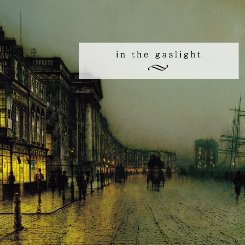In The Gaslight