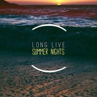 Long Live Summer Nights ∞