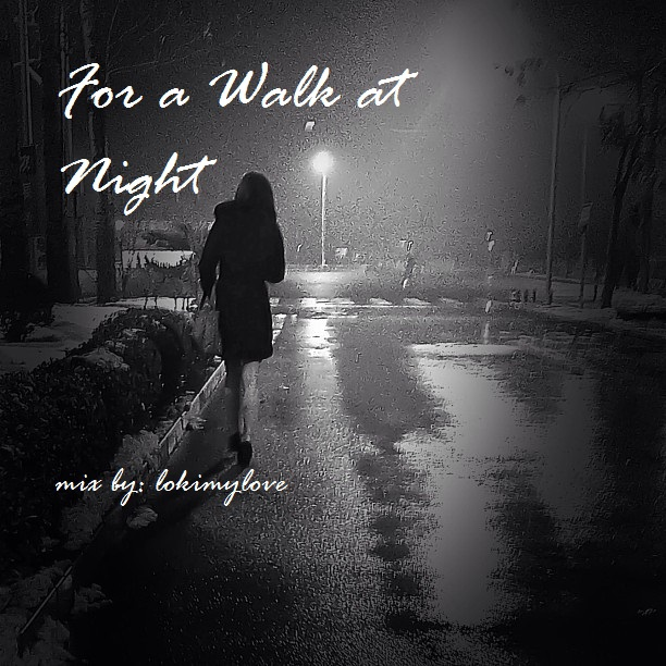 For a Walk at Night