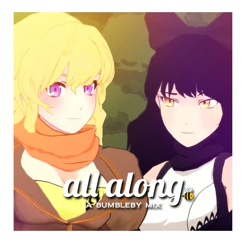 all along. {bumbleby}