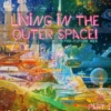 Living in the outer space! part 1