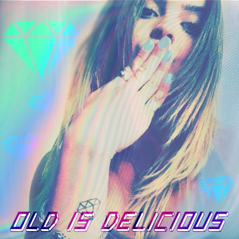 ✶ Old is DeLiciouS ✶