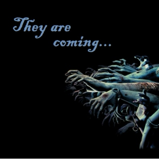 They are coming...