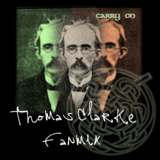 By the Rising of the Moon: a Thomas Clarke Mix