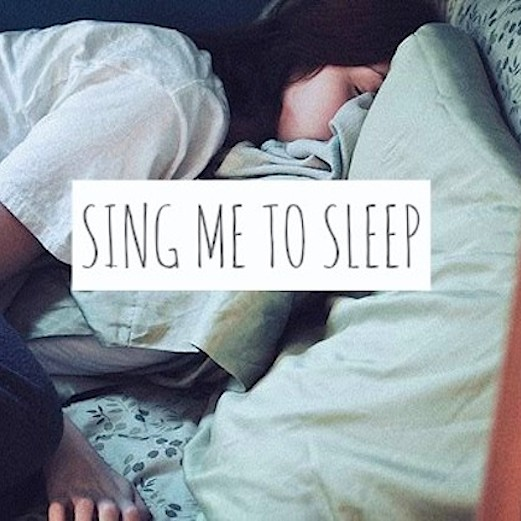 Sing Me to Sleep