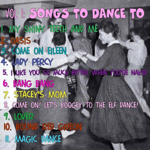 Vol. 1: Songs to Dance To