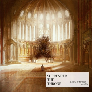surrender the throne