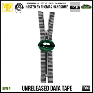 Juven - Unreleased Data Tape Hosted by Thomas Handsome