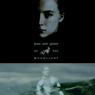 king and queen of the moonlight