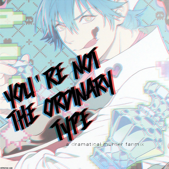 you're not the ordinary type