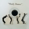 Shady Dames - smile