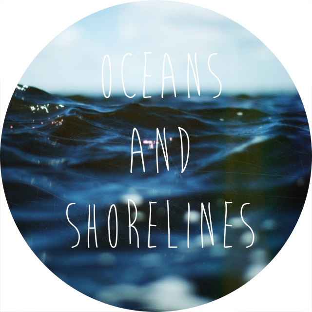 oceans and shorelines