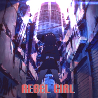 -Rebel Girl-