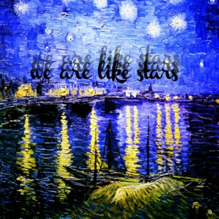 We Are Like Stars