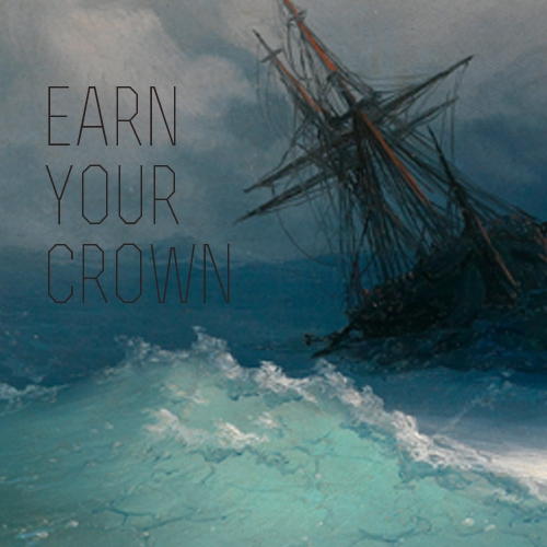 Earn Your Crown