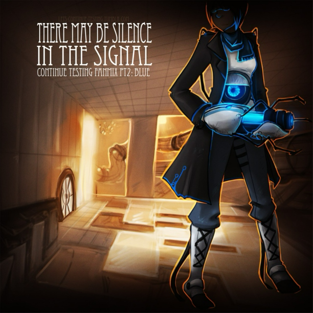 There May Be Silence in the Signal - Continue Testing Fanmix 2: Blue