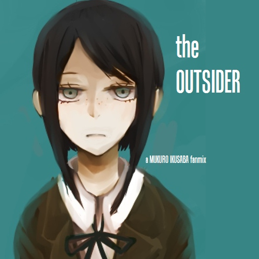 The Outsider | A Mukuro Ikusaba Fanmix