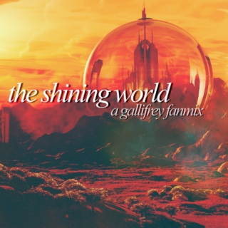 the shining world