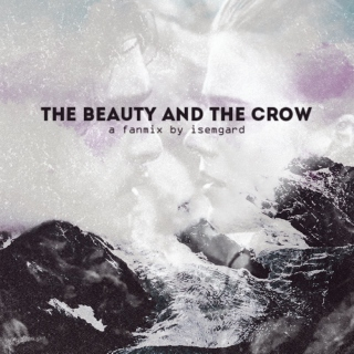 The Beauty and the Crow