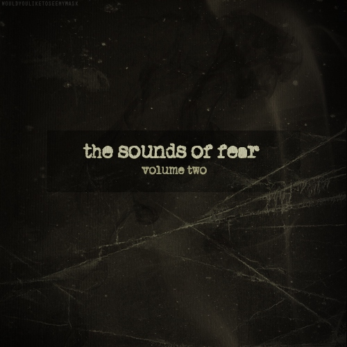 sounds of fear: volume two
