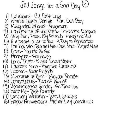 Sad Songs for a Sad Day