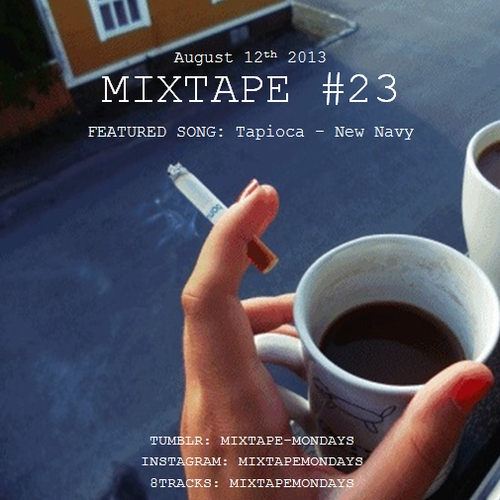 Monday Mixtape #23