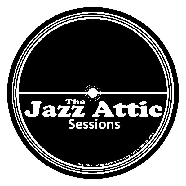 The Jazz Attic Sessions